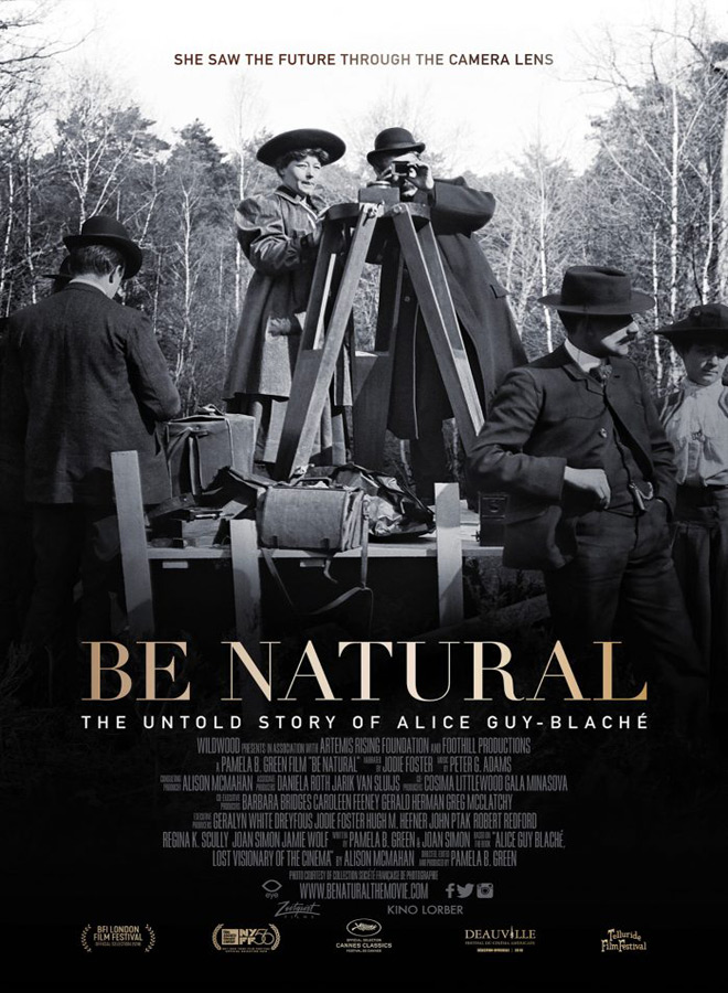 be natural - Be Natural: The Untold Story of Alice Guy-Blaché (Movie Review)