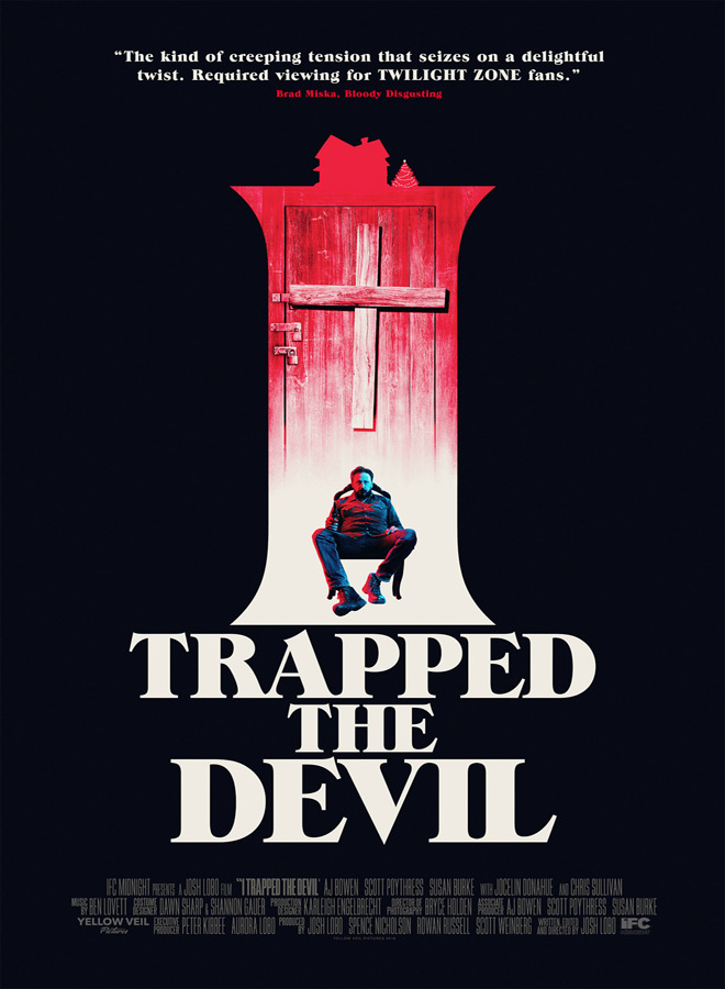 i trapped the devil poster - I Trapped the Devil (Movie Review)