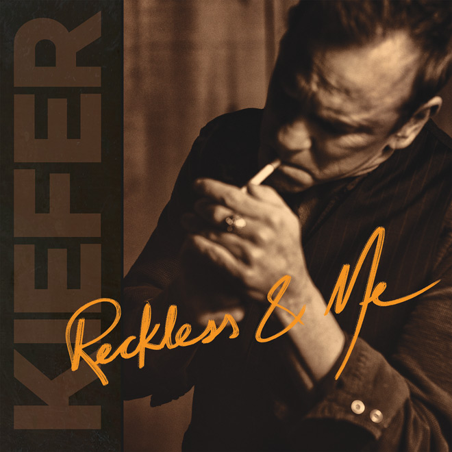 kiefer reckless album - Kiefer Sutherland - Reckless & Me (Album Review)