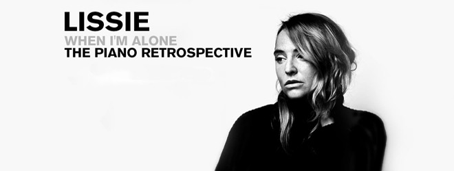 lissie when slide - Lissie - When I'm Alone: The Piano Retrospective (Album Review)