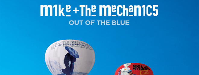 out of the blue slide - Mike + the Mechanics - Out of the Blue (Album Review)