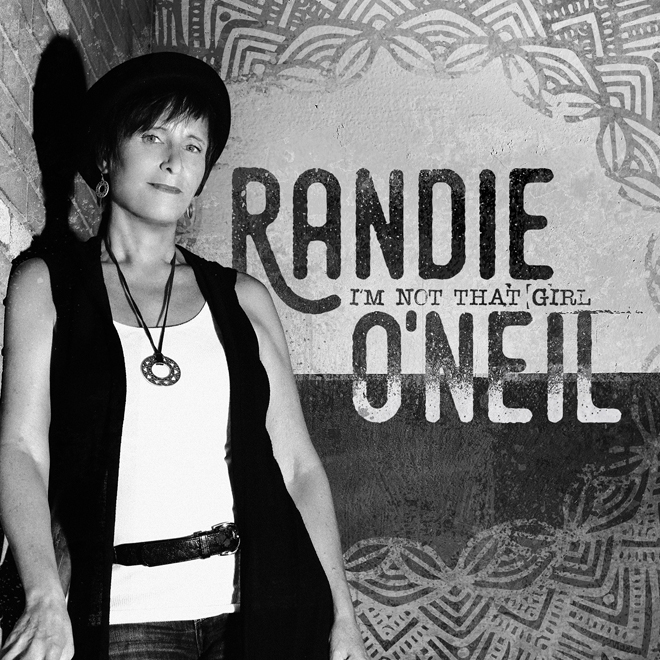randie album - Americana-Folk Singer-Songwriter Randie O'Neil Set To Release New EP