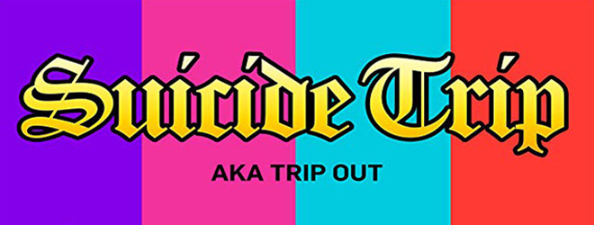 suicide trip slide - Suicide Trip (Movie Review)