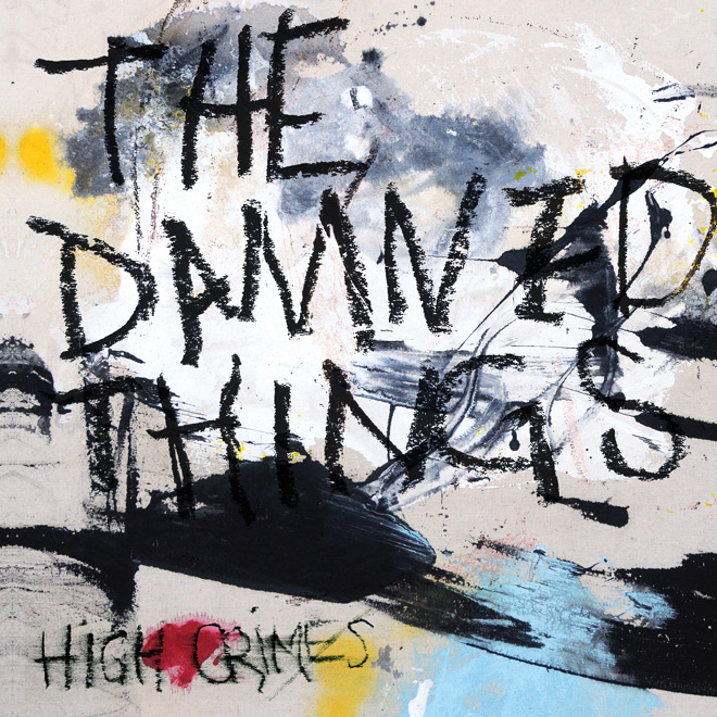 the damned things high - The Damned Things - High Crimes (Album Review)