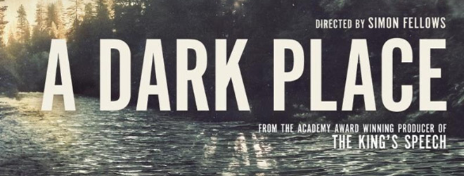 a dark place slide - A Dark Place (Movie Review)
