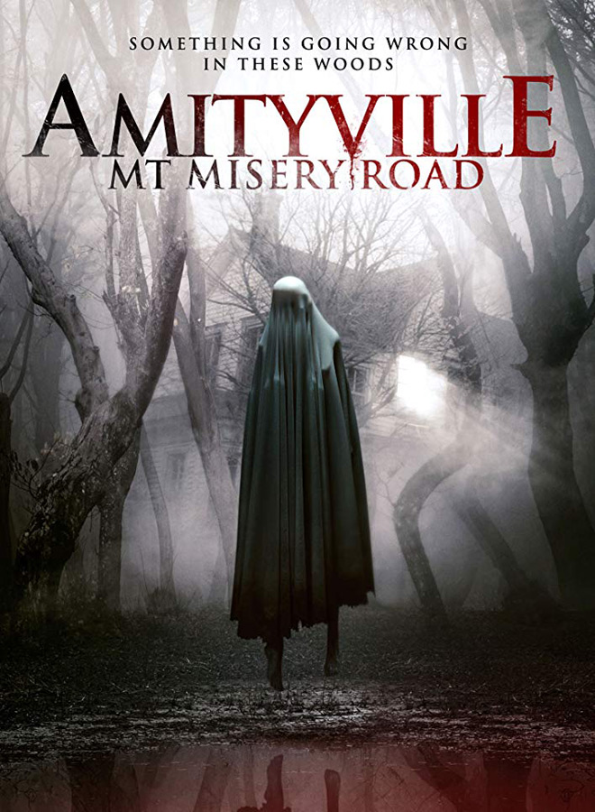 amityville misery poster - Amityville: Mt. Misery Road (Movie Review)