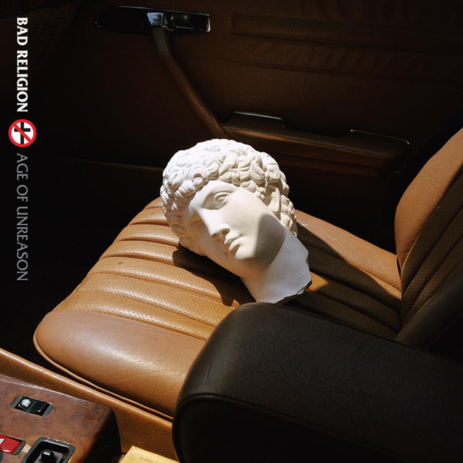 bad religion 2019 album - Bad Religion - Age of Unreason (Album Review)