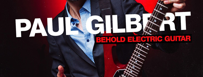 behold electric guitar.slie  - Paul Gilbert - Behold Electric Guitar (Album Review)