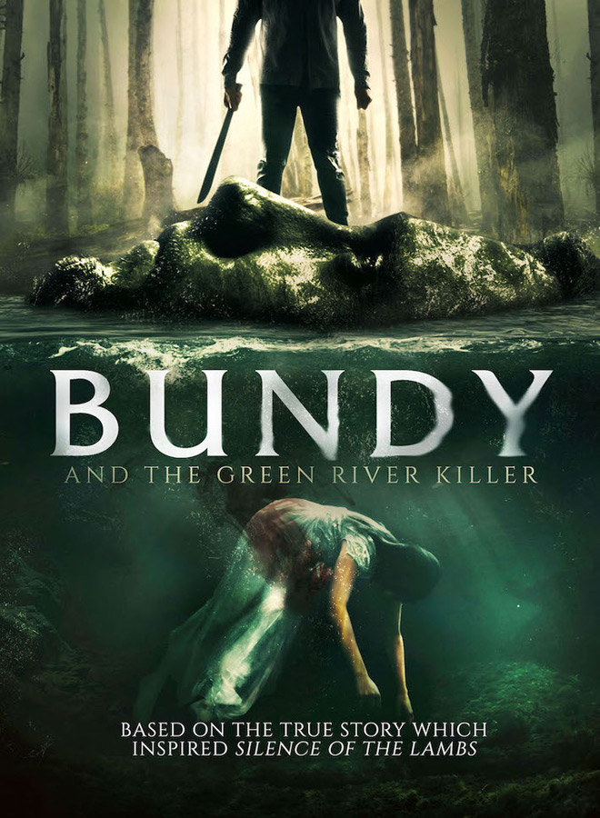 bundy green river poster - Bundy and the Green River Killer (Movie Review)