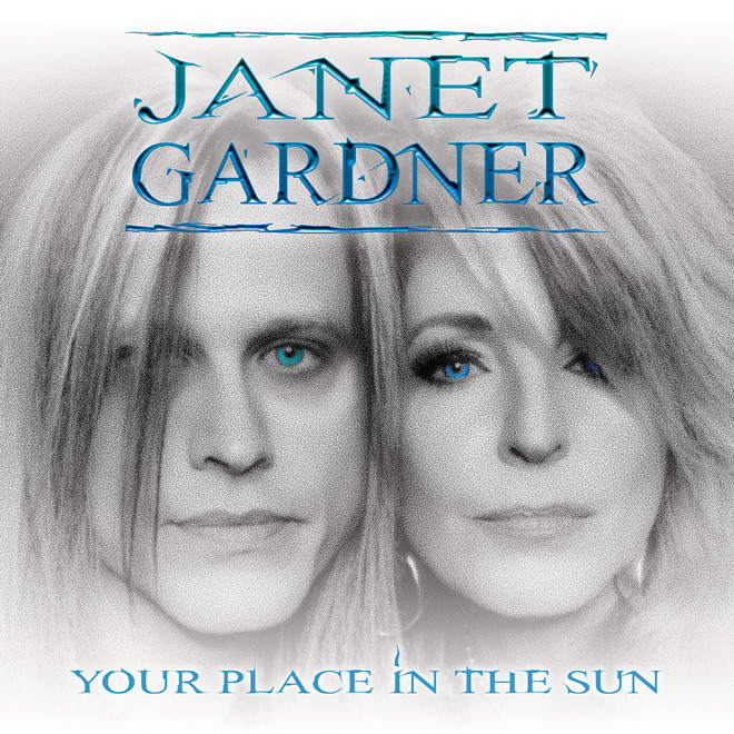 janet gardner - Janet Gardner - Your Place in the Sun (Album Review)