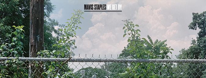 mavis staples slide - Mavis Staples - We Get By (Album Review)