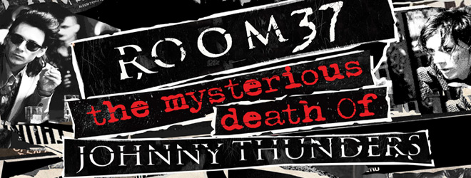 room 37 slide - Room 37: The Mysterious Death Of Johnny Thunders (Movie Review)