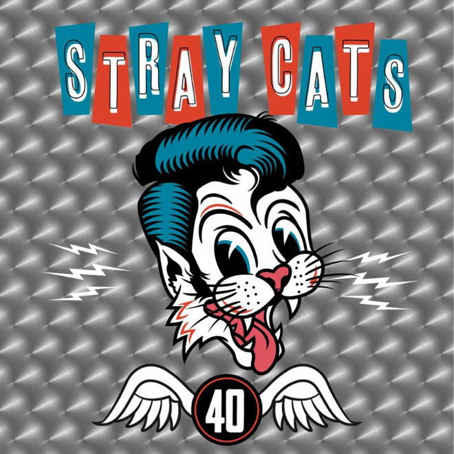 stray cats - Stray Cats - 40 (Album Review)