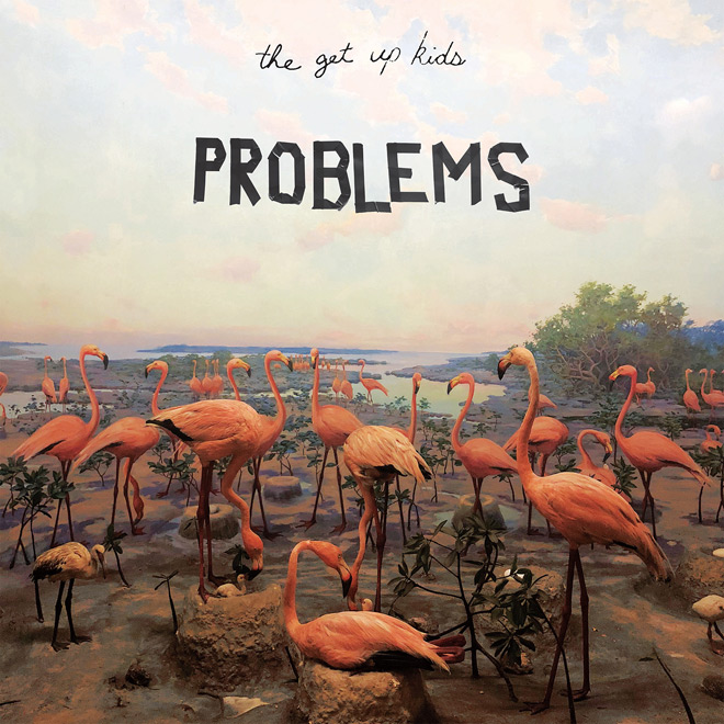 the get up kids album - The Get Up Kids - Problems (Album Review)