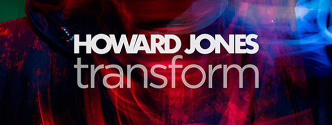 transform slide - Howard Jones - Transform (Album Review)