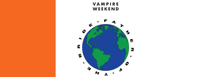 vampire weekend slide - Vampire Weekend - Father of the Bride (Album Review)