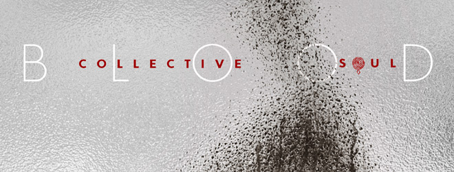 collective soul blood slide - Collective Soul - Blood (Album Review)