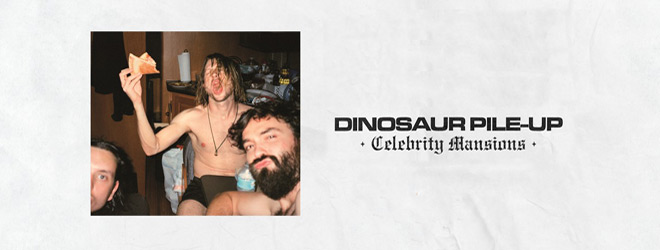 dinosaur pile up slide - Dinosaur Pile-Up - Celebrity Mansions (Album Review)