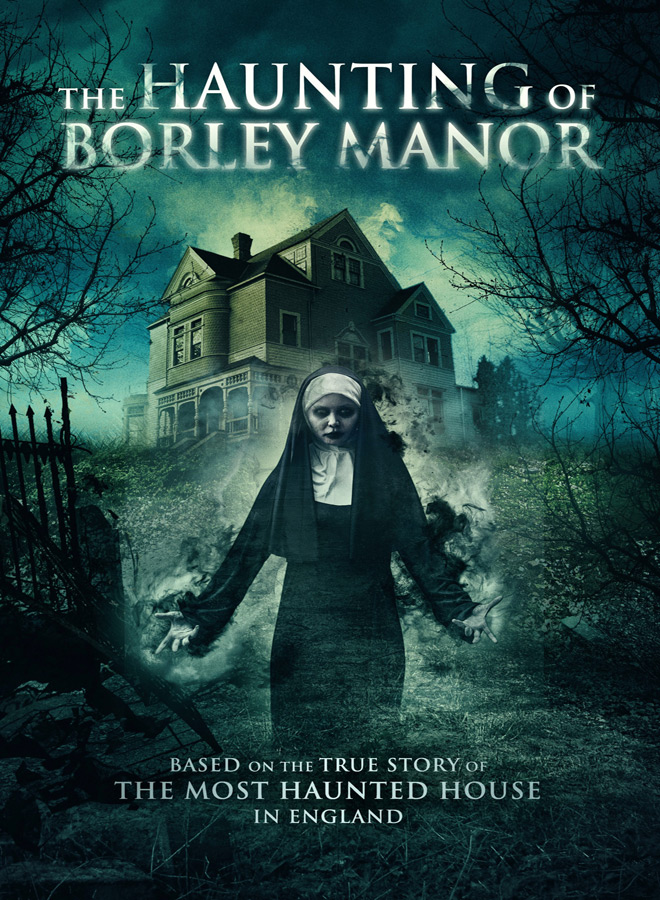 haunting of borley poster - The Haunting of Borley Manor (Movie Review)
