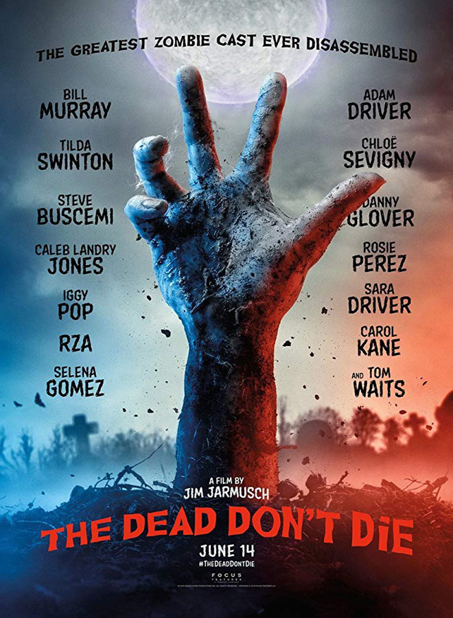 the dead dont die poster - The Dead Don't Die (Movie Review)