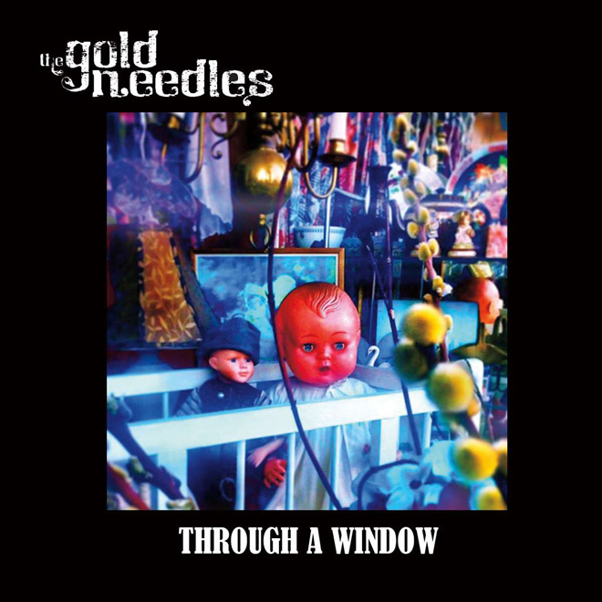 through a window - The Gold Needles - Through a Window (Album Review)