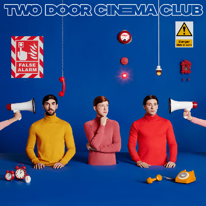 two door album - Two Door Cinema Club - False Alarm (Album Review)