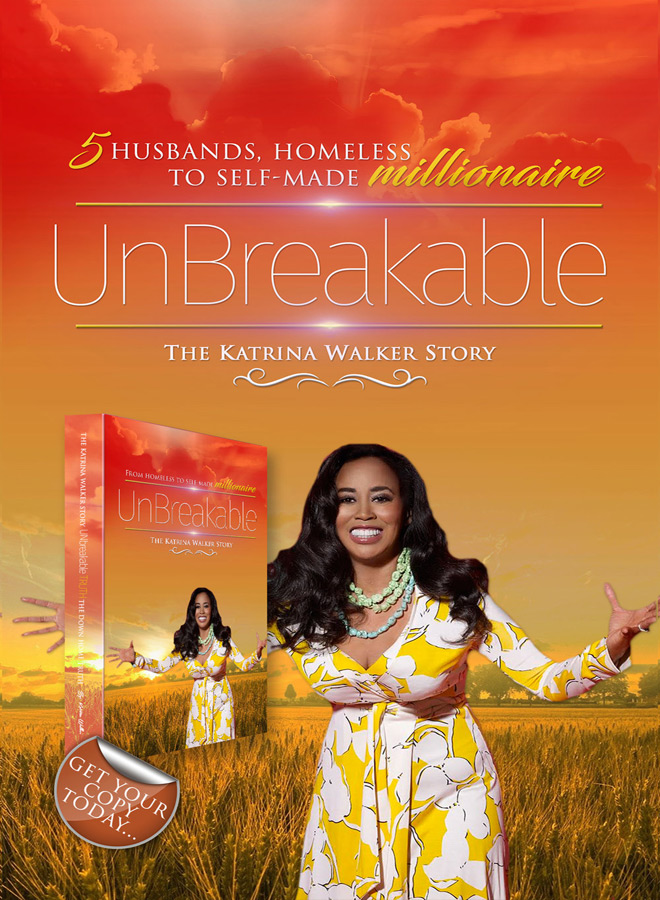 unbreakable front cover - Interview - Katrina Walker Talk Going From Homeless to Self-made Millionaire