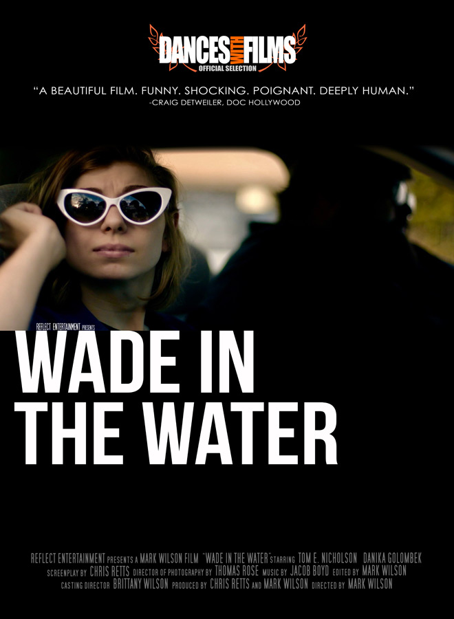 wade poster - Wade in the Water (Movie Review)