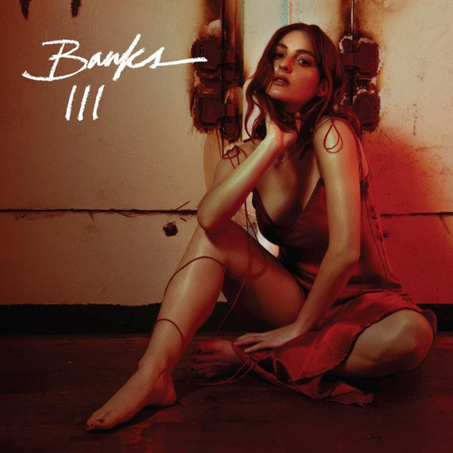 banks iii - BANKS - III (Album Review)