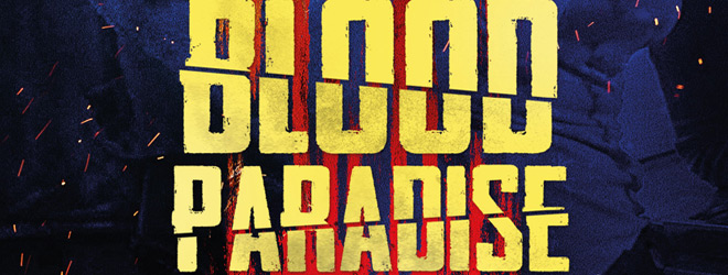 blood paradise slide - Blood Paradise (Movie Review)