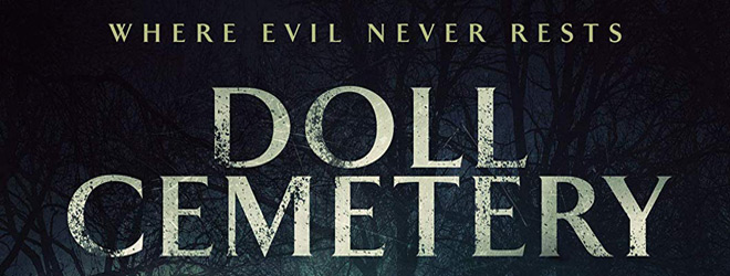 doll cemetery slide - Doll Cemetery (Movie Review)