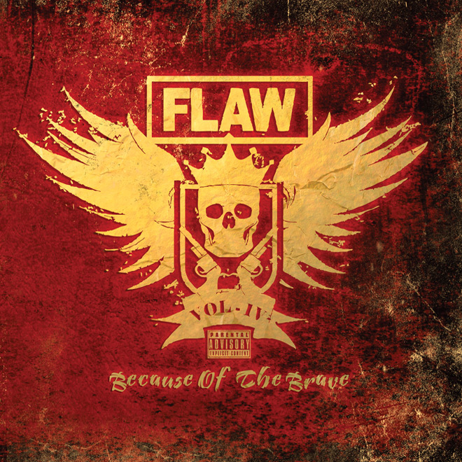 flaw 2019 - FLAW - VOL IV: Because of the Brave (Album Review)