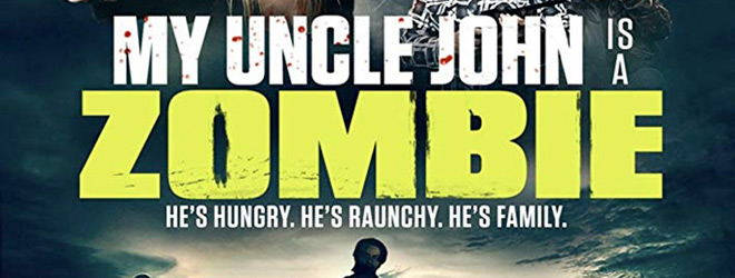my uncle john slide - My Uncle John is a Zombie! (Movie Review)