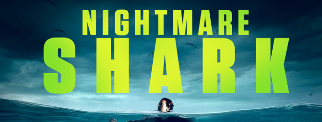 nightmare shark slide - Nightmare Shark (Movie Review)