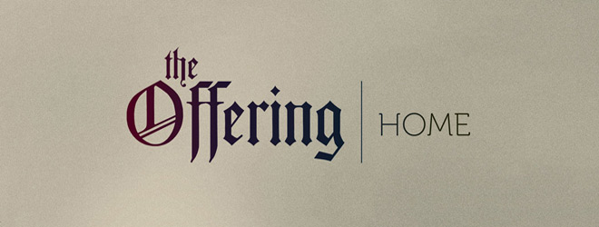 the offering slide - The Offering - HOME (Album Review)