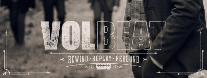 volbeat rewind slide - Volbeat - Rewind, Replay, Rebound (Album Review)