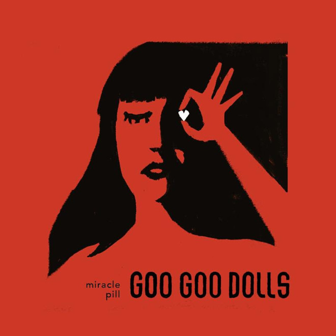 miracle pill - Goo Goo Dolls - Miracle Pill (Album Review)