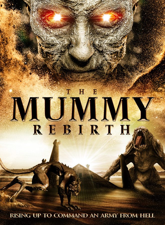 mummy rebirth poster - The Mummy Rebirth (Movie Review)