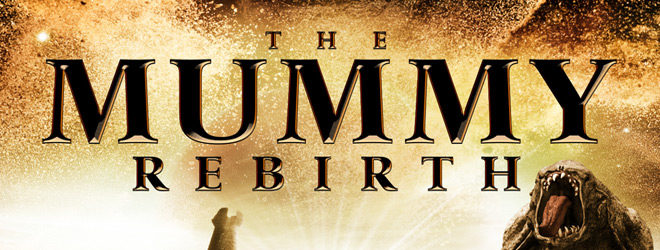 mummy rebirth slide - The Mummy Rebirth (Movie Review)