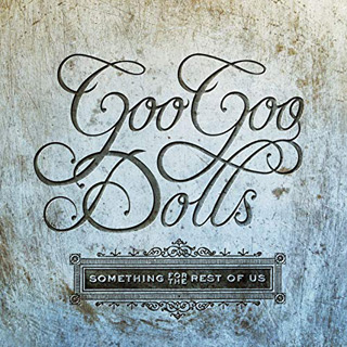 something for the rest - Interview - John Rzeznik & Robby Takac of Goo Goo Dolls