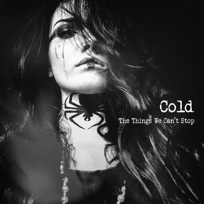 cold the things we cant stop - Cold - The Things We Can't Stop (Album Review)