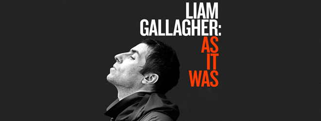 liam as it was slide - Liam Gallagher: As It Was (Documentary Review)