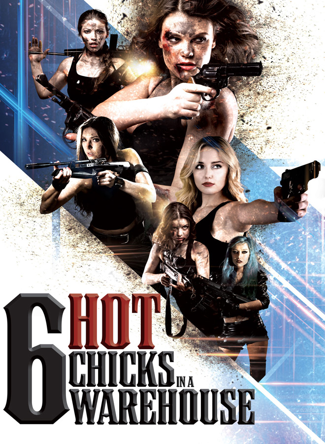 six hot chicks warehouse 1 - 6 Hot Chicks in a Warehouse (Movie Review)