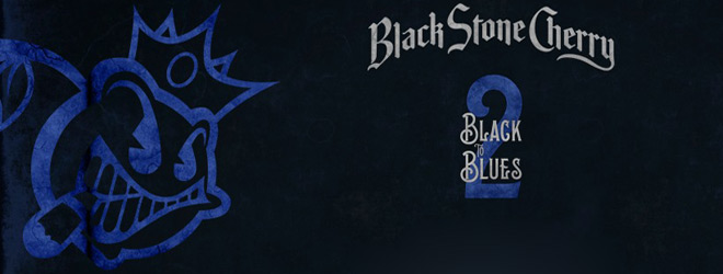 black to blue slide - Black Stone Cherry - Black To Blues, Vol. 2 (EP Review)