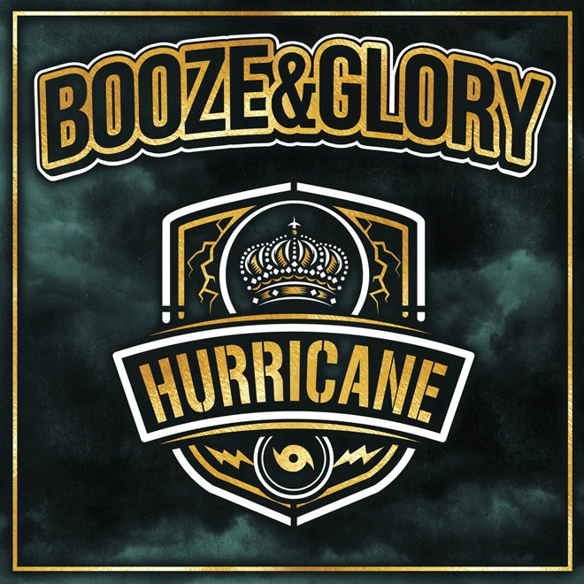 booze hurricane - Booze & Glory - Hurricane (Album Review)