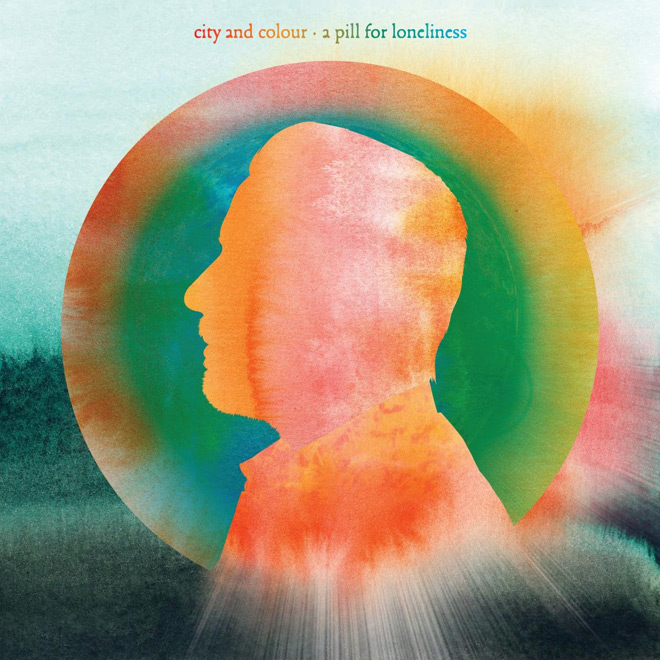 city and colour a pill for - City and Colour - A Pill For Loneliness (Album Review)