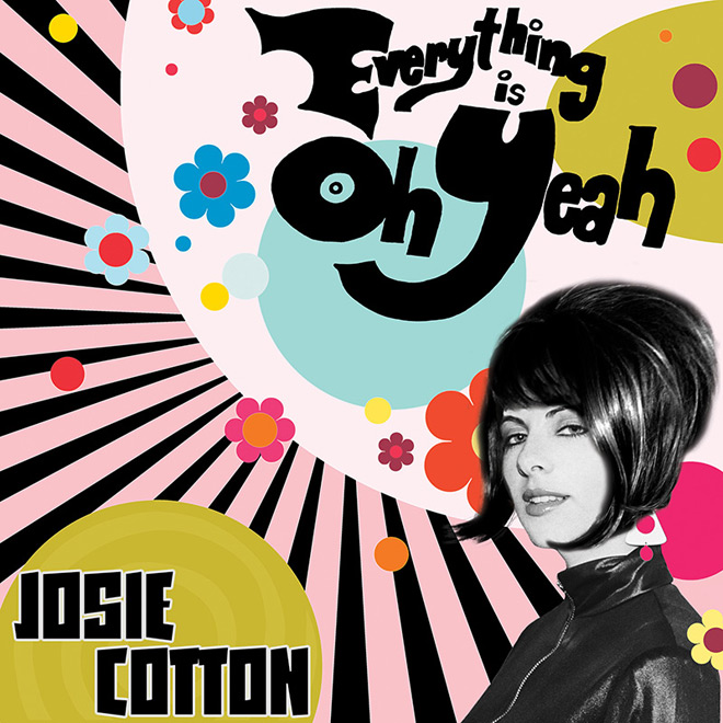josie cotton album - Josie Cotton - Everything Is Oh Yeah (Album Review)