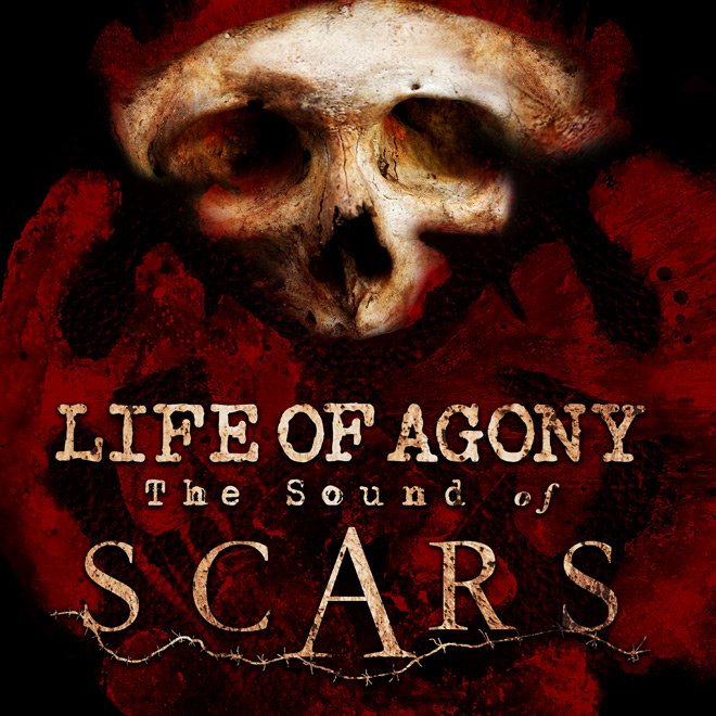 life of agony - Life of Agony - The Sound of Scars (Album Review)