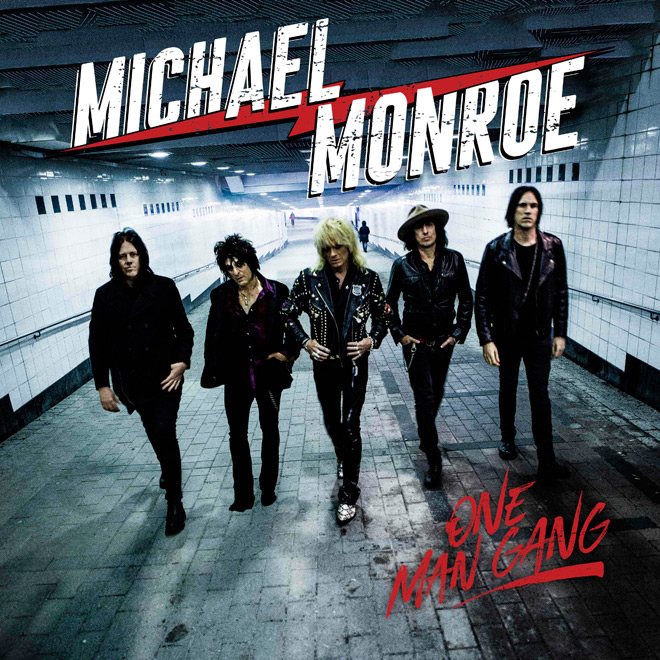 michael monroe - Michael Monroe - One Man Gang (Album Review)