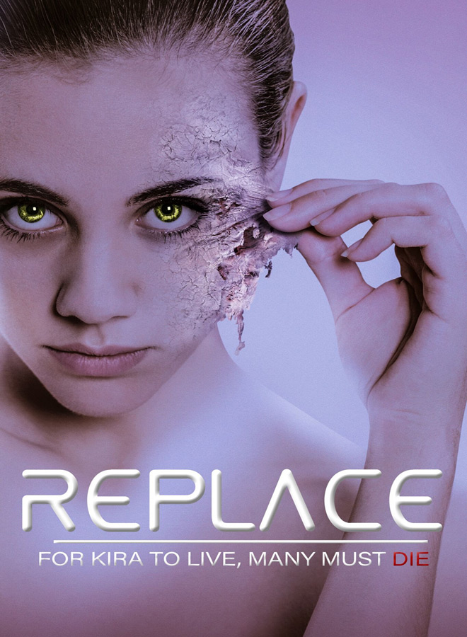 replace poster - Replace (Movie Review)